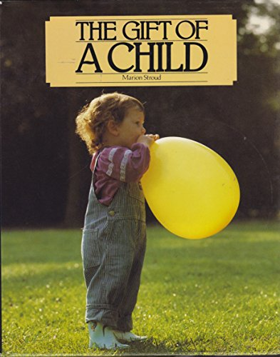 9780060677558: The Gift of a Child