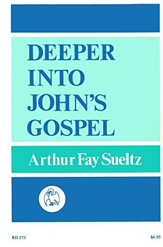 9780060677640: Deeper into John's Gospel