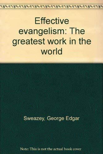 9780060677718: Effective Evangelism