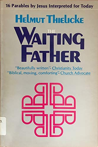 9780060679910: The Waiting Father (English and German Edition)