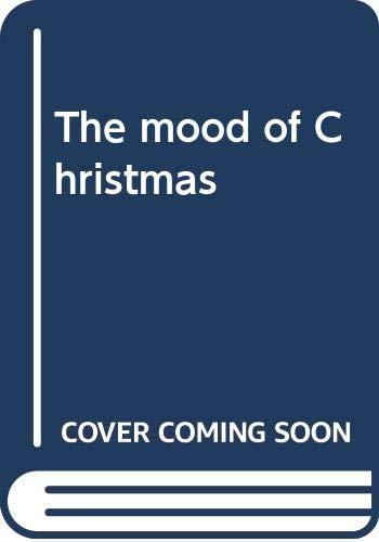 9780060680510: The mood of Christmas
