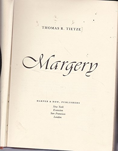 9780060682354: Margery; An entertaining and intriguing story of one of the most controversial psychics of the century