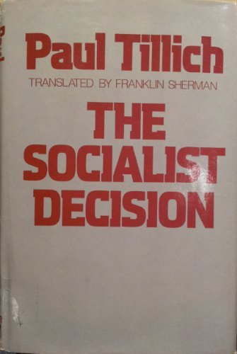 9780060682521: The Socialist Decision