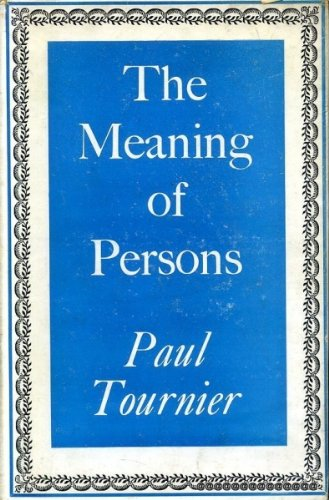 9780060683702: The Meaning of Persons