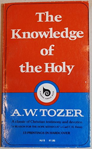 9780060684112: The Knowledge of the Holy