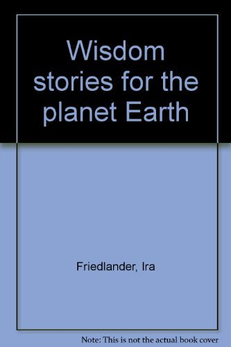 9780060685119: Wisdom stories for the planet Earth