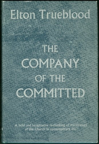 9780060685508: the company of the committed