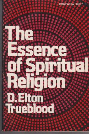 9780060685768: The essence of spiritual religion