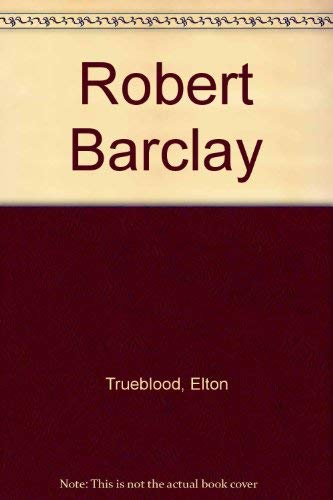 9780060687335: Robert Barclay