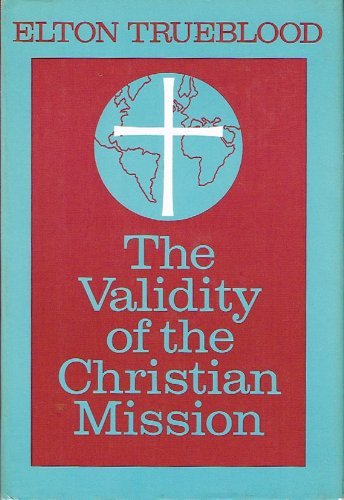 9780060687403: The Validity of the Christian Mission