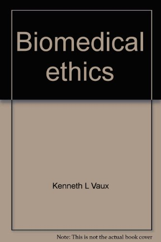 9780060688578: Biomedical ethics: Morality for the new medicine (Harper & Row paperback)