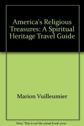 9780060689407: America's religious treasures: A spiritual heritage travel guide