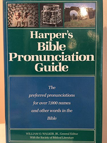 Harper's Bible Pronunciation Guide: Walker, William O.;Society of Biblical Literature;Craven, ...