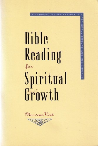 9780060689575: Bible Reading for Spiritual Growth: A Harpercollins Resource for Small Groups and Individuals