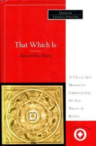 That Which Is: Tattvartha Sutra.: UMASVATI.