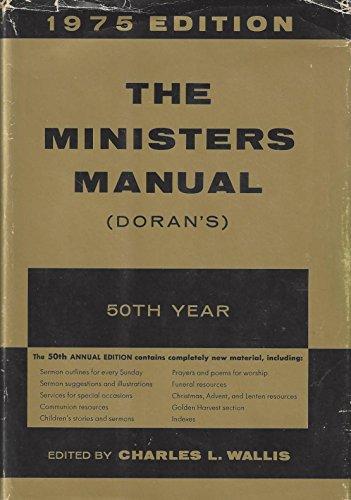 The Minister's Manual (Doran's) 1975: WALLIS, Charles L.