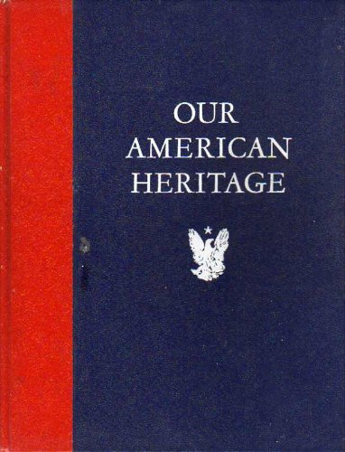 9780060691110: Our American Heritage,
