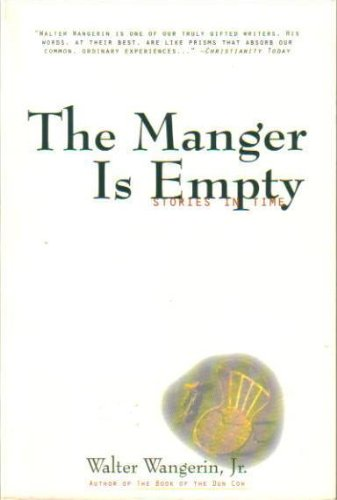 9780060692278: The Manger Is Empty: Stories in Time