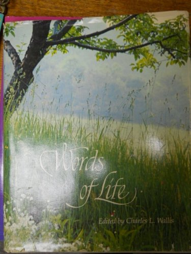 9780060692391: Words of life: A religious and inspirational album containing over 1000 quotations from the minds and hearts of writers of twenty centuries