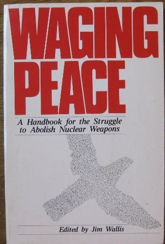 Waging Peace: Wallis, Jim