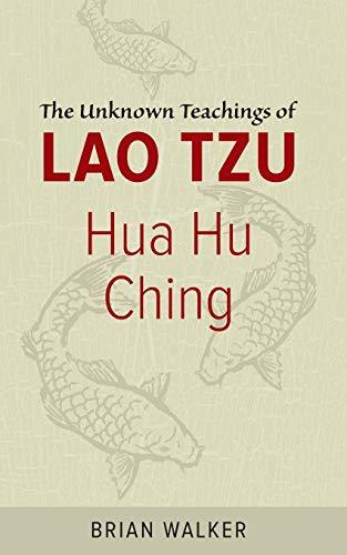 9780060692452: Hua Hu Ching: The Unknown Teachings of Lao Tzu