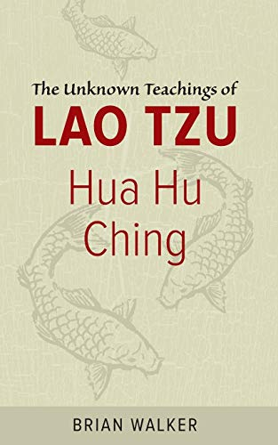 9780060692452: Hua Hu Ching: The Unknown Teachings of Lao Tzu