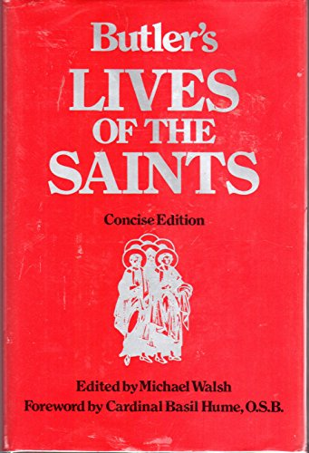 9780060692513: Butler's Lives of the Saints, Concise Edition