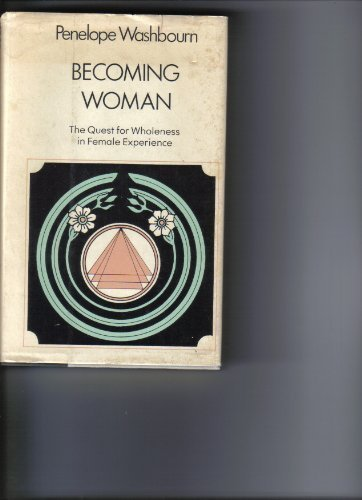 9780060692599: Becoming woman: The quest for wholeness in female experience