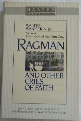 Ragman and Other Cries of Faith (0060692669) by Wangerin, Walter