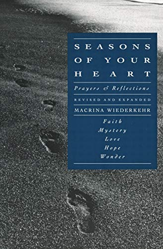 Seasons of Your Heart: Prayers and Reflections, SIGNED BY AUTHOR with dedication on title page, ...