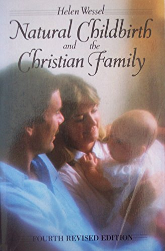 9780060693176: Natural Childbirth and the Christian Family
