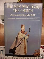 9780060693459: The Man who leads the Church ; an assessment of Pope John Paul II