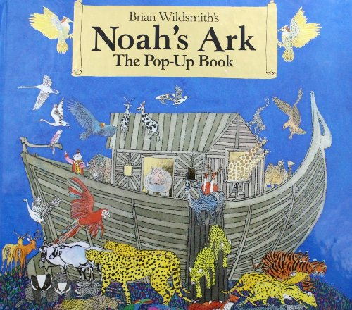 9780060693664: Brian Wildsmith's Noah's Ark: The Pop-Up Book