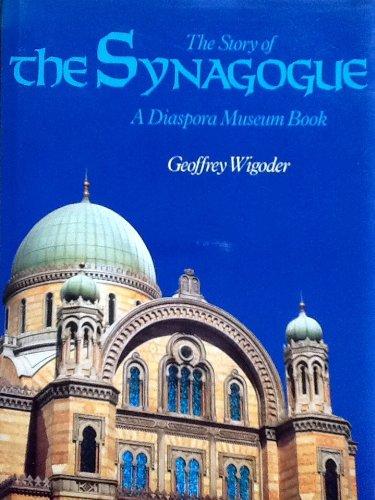9780060694012: The Story of the Synagogue: A Diaspora Museum Book