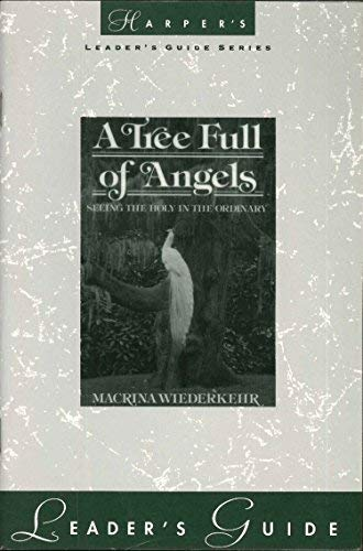 9780060694036: A Tree Full of Angels: Leader's Guide