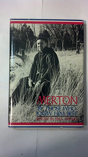 9780060694166: Merton by Those Who Knew Him Best