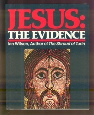 9780060694333: Jesus the Evidence