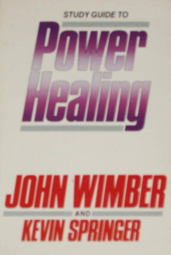 9780060695361: Study Guide to Power Healing