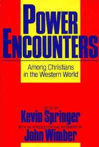9780060695378: Power Encounters Among Christians in the Western World