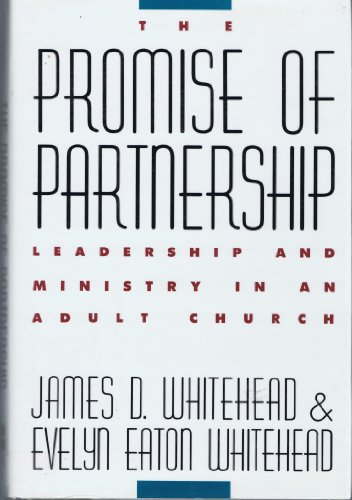 9780060695729: The Promise of Partnership: A Model for Collaborative Ministry