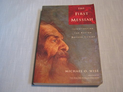 9780060696467: The First Messiah