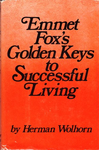 9780060696702: Emmet Fox's Golden Keys to Successful Living and Reminiscences