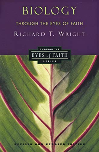9780060696955: Biology Through the Eyes of Faith (Christian College Coalition Series)