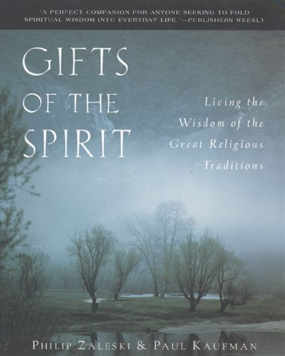 9780060697020: Gifts of the Spirit: Living the Wisdom of the Great Religious Traditions