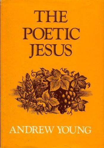9780060697310: The poetic Jesus