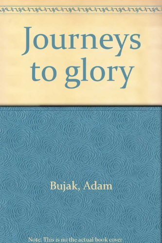 9780060697327: Journeys to Glory:  A Celebration of the Human Spirit