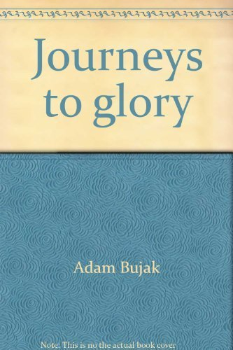 9780060697334: Journeys to glory