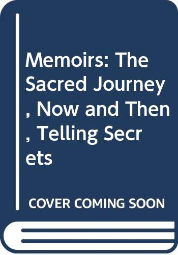 9780060698669: Family Album: The Sacred Journey, Now and Then, Telling Secrets