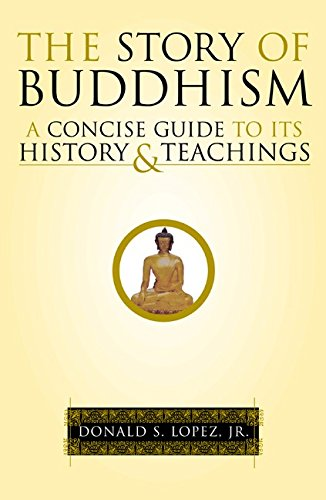 The Story of Buddhism: A Concise Guide to Its History and Teachings