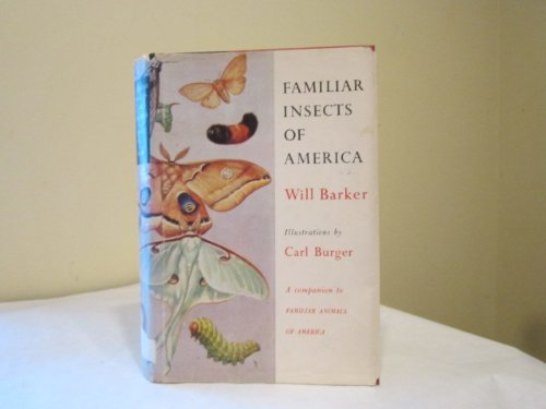 9780060703004: Familiar Insects of America